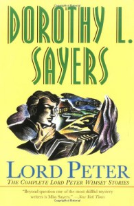 Lord Peter - Dorothy L. Sayers