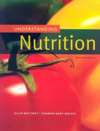 Understanding Nutrition - Eleanor Noss Whitney, Sharon Rady Rolfes
