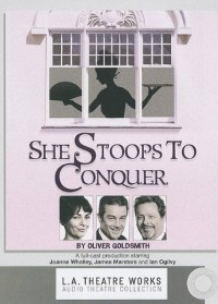 She Stoops to Conquer - Oliver Goldsmith, James Marsters, Roy Dotrice