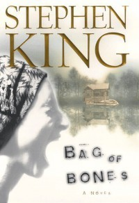 Bag of Bones 1st edition by King, Stephen published by Scribner Hardcover -