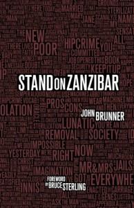Stand on Zanzibar - John Brunner, Bruce Sterling