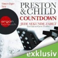 Countdown: Jede Sekunde zählt (Gideon Crew 2) - Douglas Preston,  Lincoln Child