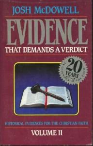 More Evidence That Demands A Verdict: Historical Evidences For The Christian Faith (Volume 2) - Josh McDowell