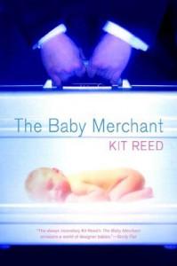 The Baby Merchant - Kit Reed