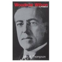 Woodrow Wilson - J.A. Thompson