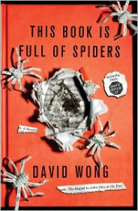 This Book Is Full of Spiders: Seriously, Dude, Don't Touch It -