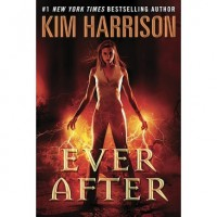 Ever After (The Hollows, #11) - Kim Harrison