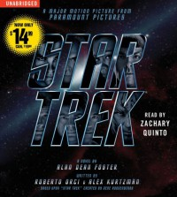 Star Trek Movie Tie-In - Alan Dean Foster, Zachary Quinto