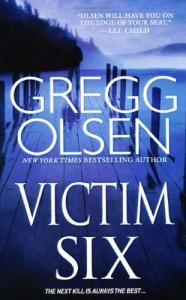Victim Six - Gregg Olsen