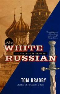 The White Russian: A Novel - Tom Bradby