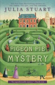 The Pigeon Pie Mystery - Julia Stuart
