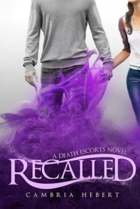 Recalled (Death Escorts, #1) - Cambria Hebert
