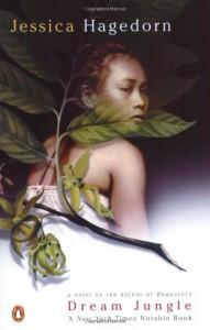 Dream Jungle - Jessica Hagedorn