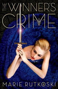 The Winner's Crime (The Winner's Trilogy) - Marie Rutkoski