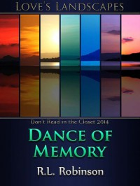 Dance of Memory - R.L. Robinson