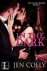 In the Dark (The Cities Below) - Jen Colly
