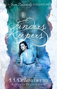 Finders Keepers (The Jane Barnaby Adventures Book 1) - J.J. DiBenedetto