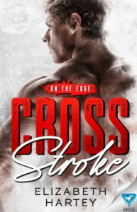 Cross Stroke (On The Edge) (Volume 1) - Elizabeth Hartey