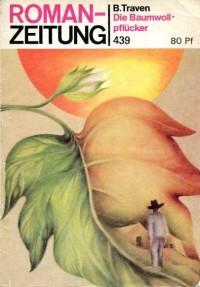 Die Baumwollpflücker - B. Traven