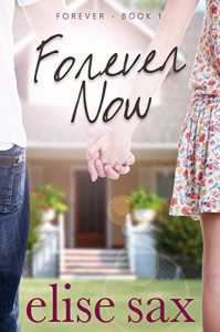 Forever Now (Forever - Book 1) - Elise Sax