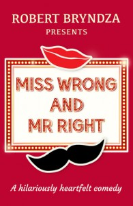 Miss Wrong and Mr Right - Robert Bryndza