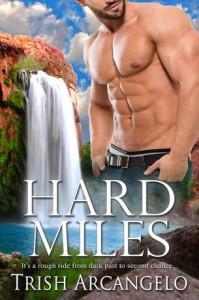 Hard Miles - Trish Arcangelo
