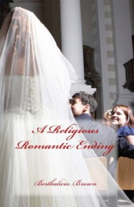 A Religious Romantic Ending - Luke Brown, Berthalicia Brown