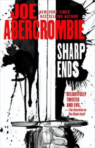 Sharp Ends - Joe Abercrombie