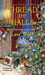 Thread the Halls (A Mainely Needlepoint Mystery) - Lea Wait