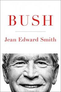 Bush - Jean Edward Smith