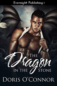 The Dragon in the Stone (Naughty Fairy Tales) - Doris O'Connor