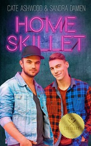 Home Skillet (Culinary Kings #1) - Cate Ashwood, Sandra Damien