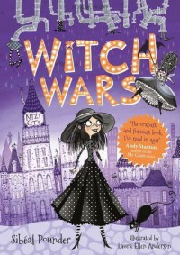 Witch Wars - Sibeal Pounder, Laura Ellen Anderson