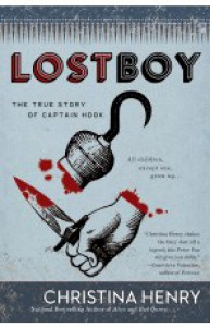 Lost Boy: The True Story of Captain Hook - Christina Henry, Samuel Roukin