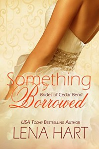Something Borrowed - Lena Hart