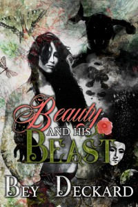 Beauty and His Beast - Bey Deckard, Starr Waddell
