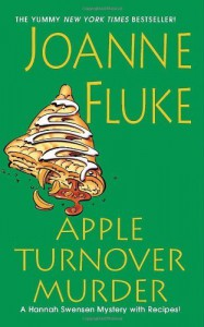 Apple Turnover Murder (A Hannah Swensen Mystery) by Joanne Fluke (2011-02-01) - Joanne Fluke