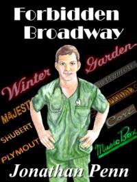 Forbidden Broadway - Jonathan  Penn