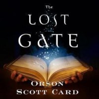 The Lost Gate (MitherMages, #1) - Orson Scott Card,  Stefan Rudnicki,  Emily Janice Card