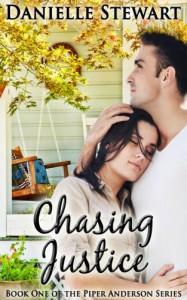 Chasing Justice - Danielle  Stewart