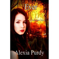 Ever Fire - Alexia Purdy