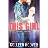 This Girl (Slammed, #3) - Colleen Hoover