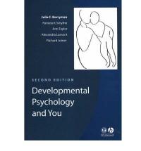 Developmental Psychology and You - Julia C. Berryman, Ann    Taylor