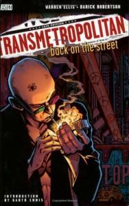 Transmetropolitan, Vol. 1: Back on the Street - Warren Ellis, Darick Robertston, Garth Ennis