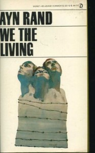 We the Living - Ayn Rand