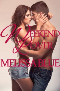 Weekend Lover (Down With Cupid Shorts) - Melissa Blue