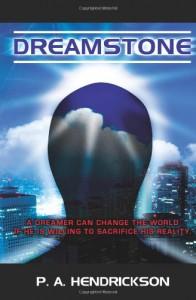 Dreamstone - P.A. Hendrickson