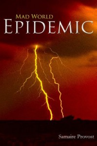 Mad World: Epidemic - Samaire Provost