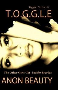 The Terrorist's Daughters (T.O.G.G.L.E., #1) - Brian Arthur Levene