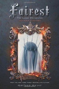 Fairest - Marissa Meyer